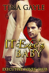 IT Exec's Baby (Executive Wives' Club, #2)
