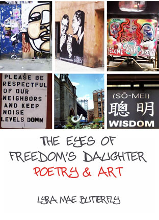 The Eyes of Freedom's Daughter by Lyra Mae Butterfly