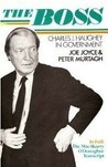 The Boss: Charles J.Haughey in Government