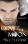 Covet the Moon (Power of the Moon, #2)