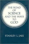 The Road of Science and the Ways to God