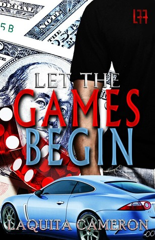 Let The Games Begin by LaQuita Cameron
