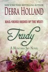 Mail-Order Brides of the West: Trudy (Mail-Order Brides of the West, #1) (Montana Sky)