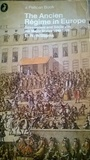 The Ancien Régime In Europe Government And Society In The Major States, 1648 1789