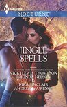 Jingle Spells: Naughty or Nice?\She's a Mean One\His First Noelle\Silver Belle