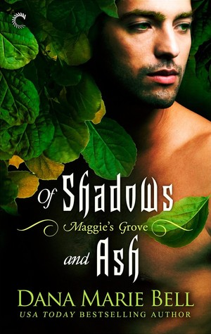 Of Shadows and Ash (Maggie's Grove, #3)