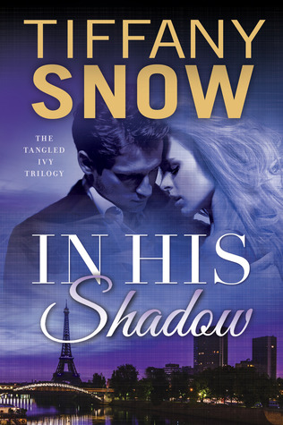 In His Shadow (The Tangled Ivy Trilogy #1)