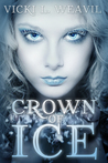 Crown of Ice (The Snow Queen Saga, #1)
