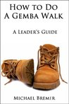How to Do a Gemba Walk
