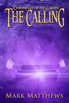 The Calling (Chronicles of the Careen Book 1)