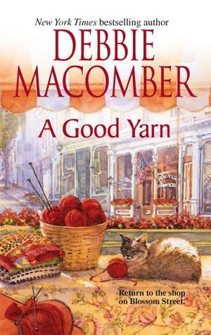 A Good Yarn (Blossom Street, #2)