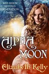 Alpha Moon (Red Moon Second Generation Series Book 3)