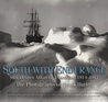South with Endurance: Shackleton's Antarctic Expedition 1914-1917