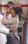 Her Unforgettable Royal Lover by Merline Lovelace