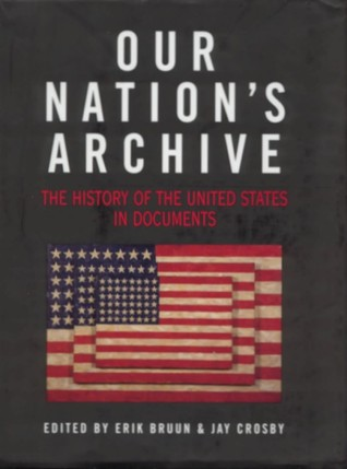 Our Nation's Archive: The History of the United States in Documents