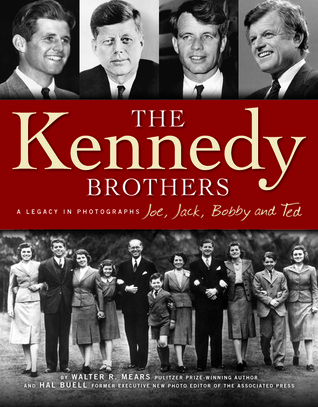 The Kennedy Brothers: A Legacy in Photographs