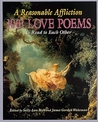 A Reasonable Affliction: 1001 Love Poems to Read to Each Other