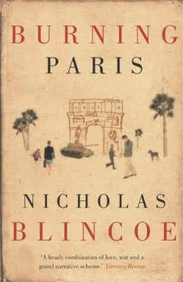Burning Paris by Nicholas Blincoe