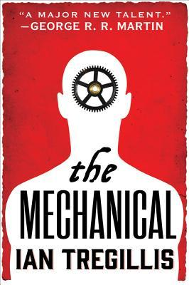 The Mechanical (The Alchemy War, #1)