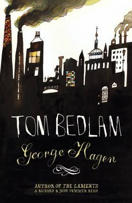 Tom Bedlam by George Hagen