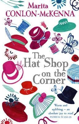 The Hat Shop On The Corner by Marita Conlon-McKenna