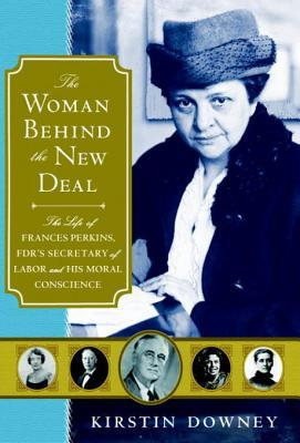 The Woman Behind the New Deal the Woman Behind the New Deal