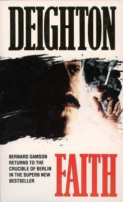 Faith (Bernard Samson #7)