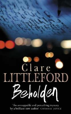 Beholden by Clare Littleford