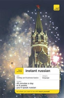 Teach Yourself Instant Russian (Teach Yourself Instant Courses)