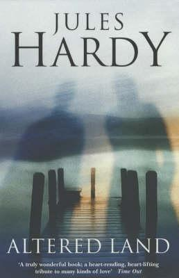 Altered Land by Jules Hardy