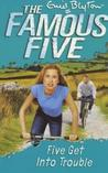 Five Get Into Trouble (Famous Five, #8)