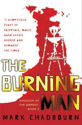 The Burning Man Kingdom of the Serpent 2
