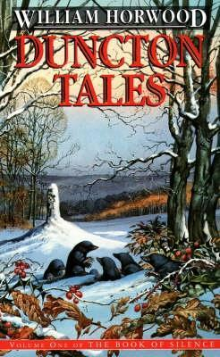 Duncton Tales (Book of Silence, #1)