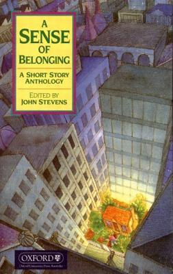 A Sense Of Belonging, A Short Story Anthology