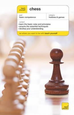 Teach Yourself Chess (Teach Yourself Sports & Games)