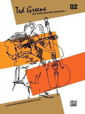 Ted Greene -- Jazz Guitar Single Note Soloing, Vol 2