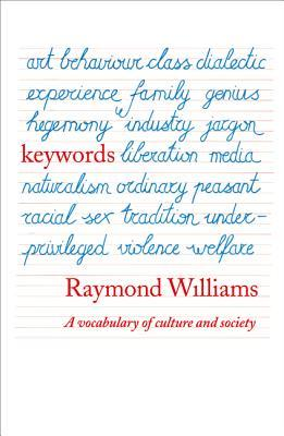 Download Keywords: A Vocabulary of Culture and Society by Raymond Williams PDB