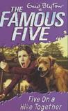 Five on a Hike Together (Famous Five, #10)