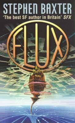Flux by Stephen Baxter
