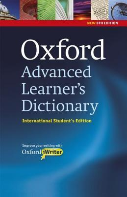 Oxford Advanced Learner's Dictionary: Oxford Advanced Learner's Dictionary Of Current English International Student's Edition with CD-ROM & Oxford iWriter (8th Edition)