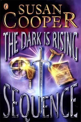 The Dark Is Rising Sequence by Susan Cooper