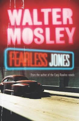Fearless Jones by Walter Mosley