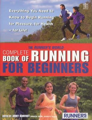 "The ""Runner""s World"" Complete Book Of Running For Beginners"" /><br>.