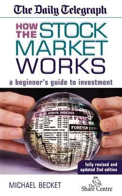 How The Stock Market Works by Michael Ivan H. Becket