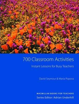 700 Classroom Activities by David Seymour