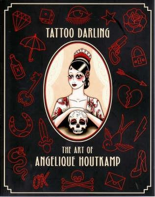 Tattoo Darling by Angelique Houtkamp