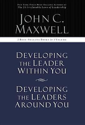 developing the leader within you essay Developing the leader within you is truly the landmark book on leadership  rather than boring readers with cliché management tips and tricks, bestselling.