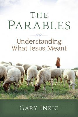 The Parables: Understanding What Jesus Meant