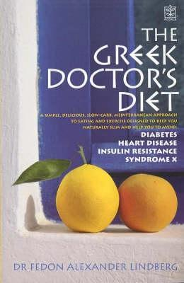 The Greek Doctor's Diet by Fedon Alexander Lindberg