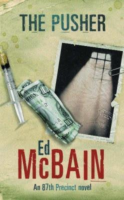 The Pusher by Ed McBain